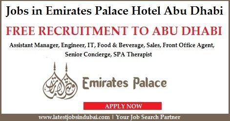 Jobs In Emirates Palace Hotel Abu Dhabi 2018 Latest Vacancy