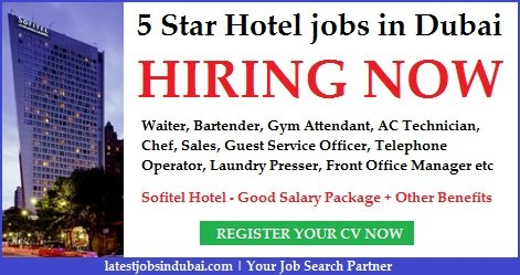 5 star hotel jobs in dubai and abu dhabi april 2018 latest for Top 10 5 star hotels in dubai