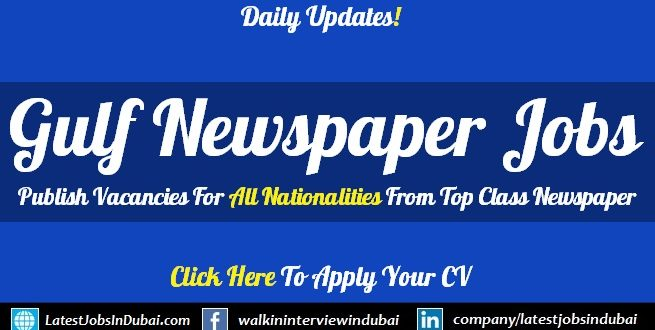 Gulf News Jobs Announced For Across UAE Today Updates (Aug 2019)